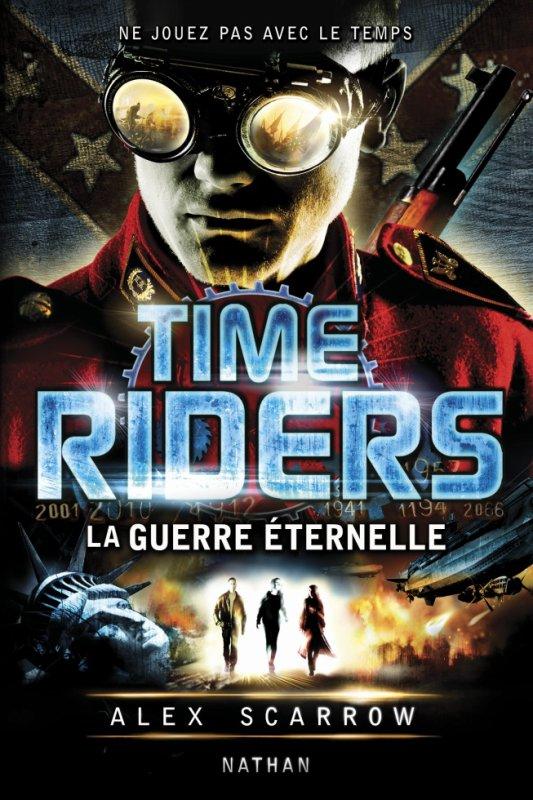 Bientôt en librairie: Time Riders, La Guerre éternelle